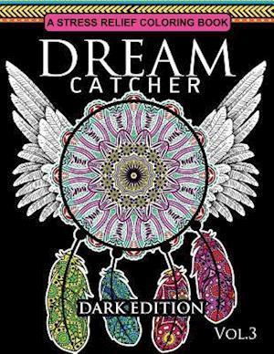Dream Catcher Coloring Book Dark Edition Vol.3