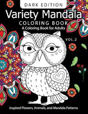 Bog, paperback Variety Mandala Book Coloring Dark Edition Vol.2 af Barbara W. Walker, Mandala Coloring Book Dark Edition
