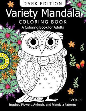 Bog, paperback Variety Mandala Book Coloring Dark Edition Vol.3 af Barbara W. Walker, Mandala Coloring Book Dark Edition