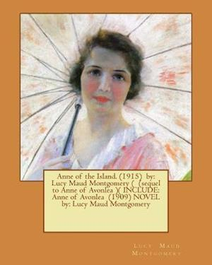 Bog, paperback Anne of the Island. (1915) by af Lucy Maud Montgomery