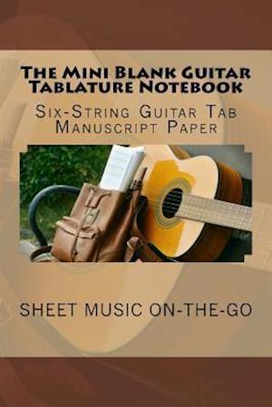 The Mini Blank Guitar Tablature Notebook