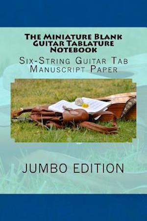 Bog, paperback The Miniature Blank Guitar Tablature Notebook af Greatest Guitar Songbook