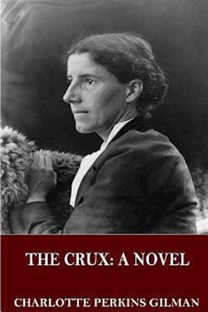 Bog, paperback The Crux af Charlotte Perkins Gilman