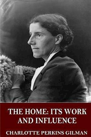 Bog, paperback The Home af Charlotte Perkins Gilman
