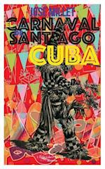 El Carnaval de Santiago de Cuba