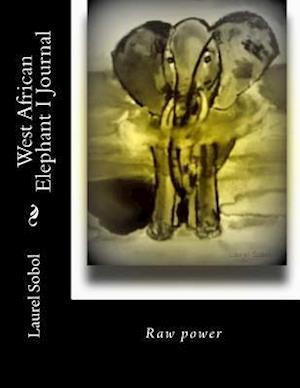 Bog, paperback West African Elephant I Journal af Laurel Sobol