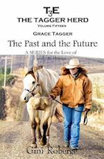 The Tagger Herd- The Past and the Future