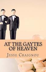 At the Gaytes of Heaven