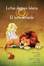 Lotan Dagoen Lehoia/ El Leon Dormido af Amaia B. Madison, Maria Serna Gallo