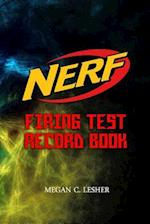 Nerf Firing Test Record Book Version 1.3.4
