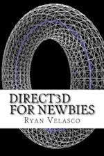 Direct3D for Newbies