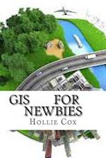 GIS for Newbies