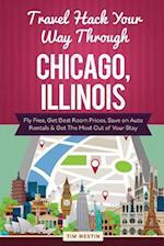 Travel Hack Your Way Through Chicago, Illinois