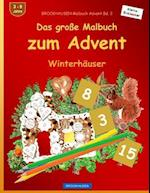 Brockhausen Malbuch Advent Bd. 2 - Das Grosse Malbuch Zum Advent