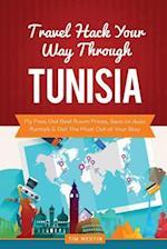 Travel Hack Your Way Through Tunisia
