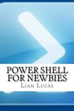 Power Shell for Newbies