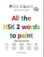 All the Hsk 2 Words to Paint