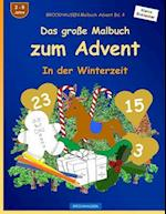 Brockhausen Malbuch Advent Bd. 4 - Das Grosse Malbuch Zum Advent
