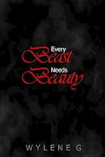 Every Beast Needs Beauty