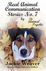 Real Animal Communication Stories No. 7