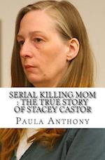 Serial Killing Mom