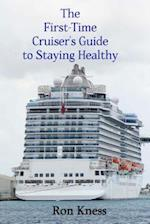 The First-Time Cruiser's Guide to Staying Healthy