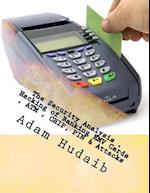 The Security Analysis, Hacking of Banking Emv Cards, ATM, Chip, Pin & Attacks