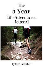 The Five Year Life Adventures Journal af Beth Brubaker