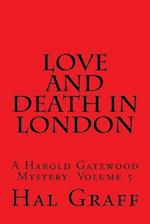 Love and Death in London