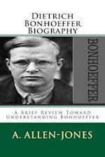 Dietrich Bonhoeffer Biography