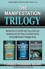 The Manifestation Trilogy