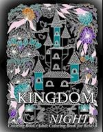 Kingdom Night - Coloring Book (Adult Coloring Book for Relax)