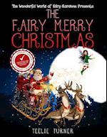 The Wonderful World of Fairy Gardens Presents