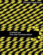 Criminal Law - First Year Summary Notes