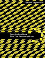 Constitutional Law - First Year Summary Notes