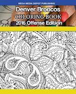 Denver Broncos 2016 Offense Coloring Book