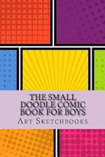 The Small Doodle Comic Book for Boys