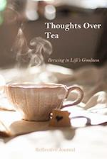 Thoughts Over Tea