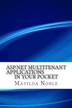 ASP.Net Multitenant Applications in Your Pocket af Matilda Noble
