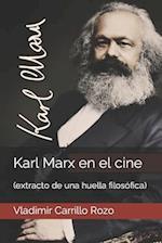 Karl Max En El Cine