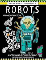 Robots Swear Word Coloring Book Midnight Edition Vol.1