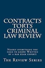 Contracts Torts Criminal Law Review