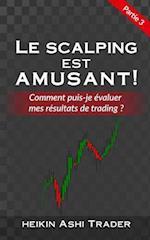 Le Scalping Est Amusant ! 3