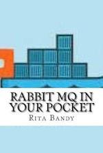 Rabbit Mq in Your Pocket
