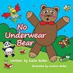 No Underwear Bear