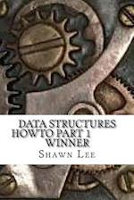 Data Structures Howto Part 1 Winner