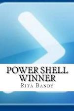 Power Shell Winner