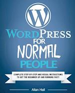 Wordpress for Normal People af Allan Hall