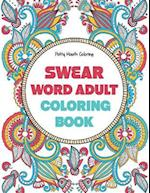 Swear Word Adult Coloring Book