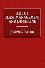 Art of Class Management and Discipline